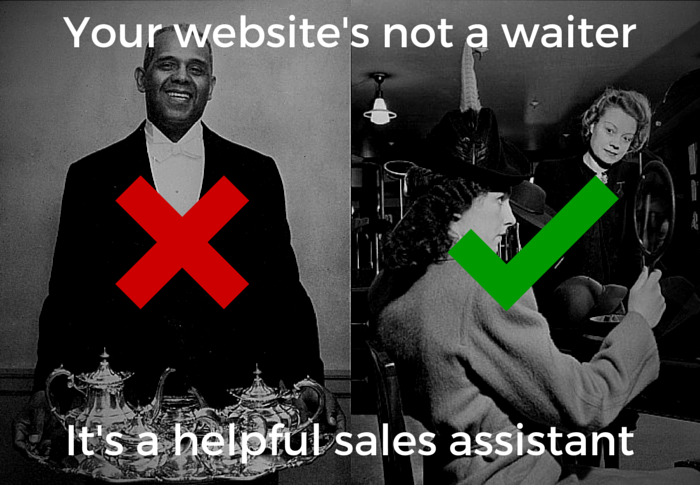 your website is a Salesperson not a waiter