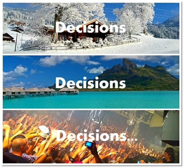 Decision options for a holiday