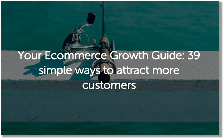 Attract_ecommerce_customers_growth_guide.jpeg